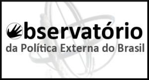 Observatório da Política Externa do Brasil (NEI/FDUSP)